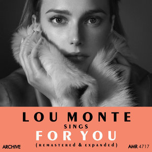 Lou Monte Sings for You (Remastered and Expanded)