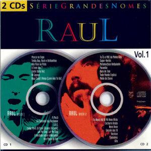 Raul - Série Grandes Nomes Vol. 1