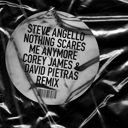 Nothing Scares Me Anymore - Corey James & David Pietras Remix