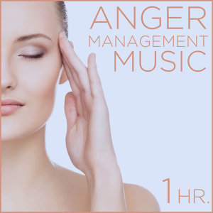 Anger Management Music: One Hour of Relaxing Music to Calm Your Nerves and Help Your Breathing