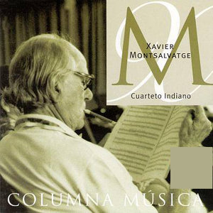 Xavier Montsalvatge: Cuarteto Indiano