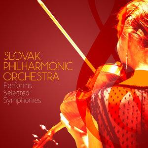 Slovak Philharmonic Orchestra Performs Selected Symphonies