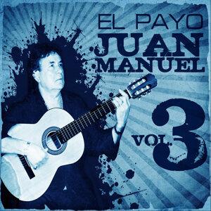 La Gran Colección de El Payo Juan Manuel Vol. 3
