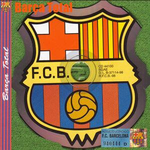 Barça Total (F.C. Barcelona Anthems & Chants)