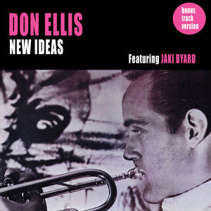 New Ideas (feat. Jaki Byard) [Bonus Track Version]