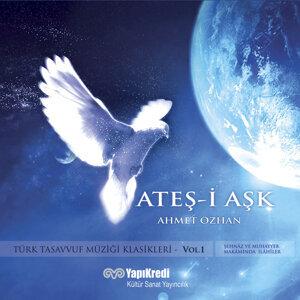 Ateş-i Aşk / Türk Tasavvuf Müziği Klasikleri, Vol. 1
