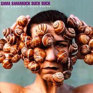 Sama Samaruck Suck Suck