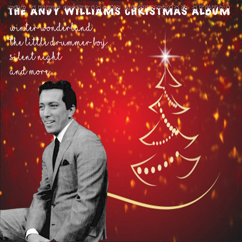 Andy Williams Christmas.Andy Williams The Andy Williams Christmas Album アルバム