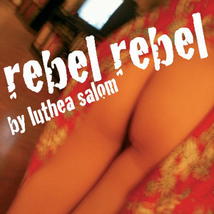 Rebel Rebel (Single)