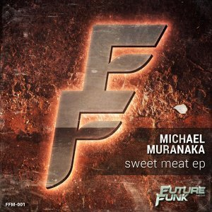 Sweet Meat Ep