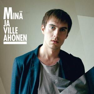 Minä ja Ville Ahonen