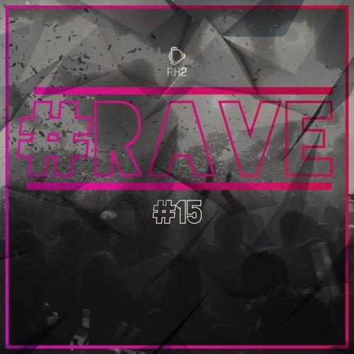 #rave #15
