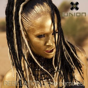 Rebelation (The Remixes)