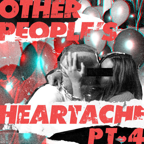 Other People's Heartache - Pt. 4