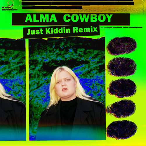 Cowboy - Just Kiddin Remix