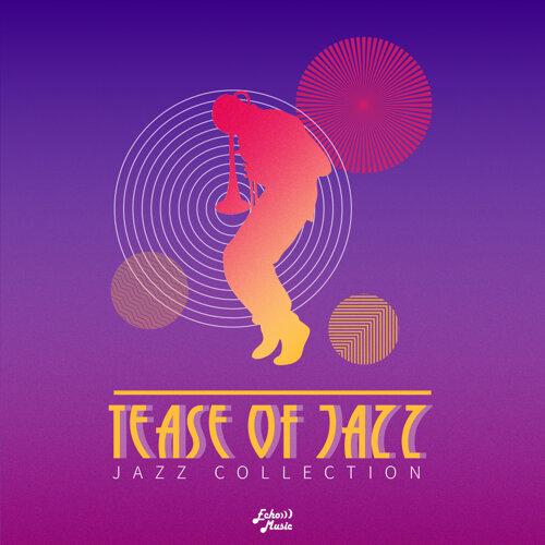 挑逗爵士樂.Tease Of Jazz