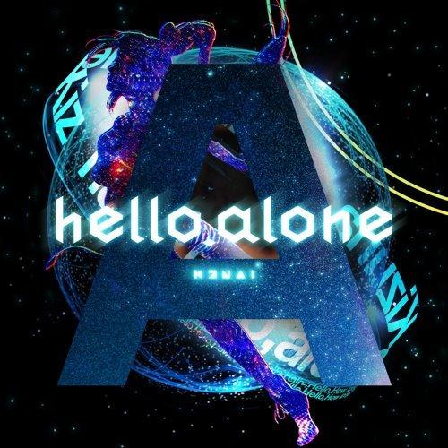 hello, alone (hello, alone)