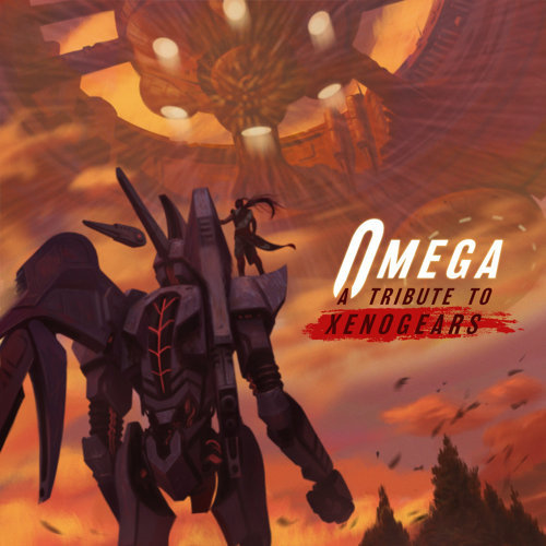 OMEGA: A Tribute to Xenogears