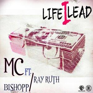 Life I Lead (feat. Bishopp & Ray Ruth)