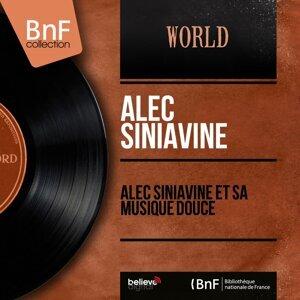 Alec Siniavine et sa musique douce - Mono version