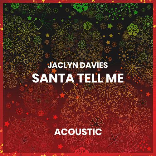 Santa Tell Me - Acoustic