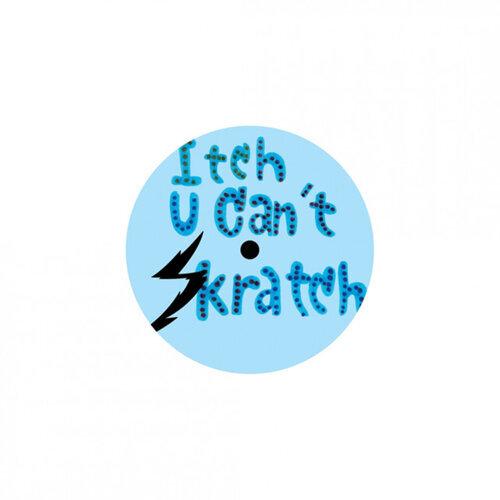 Itch U Can't Skratch