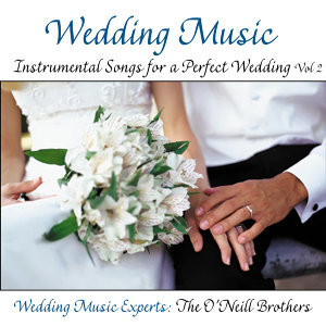 Wedding Music: Instrumental Songs for a Perfect Wedding Vol. 2