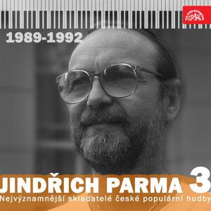 Nejvýznamnější skladatelé české populární hudby Jindřich Parma 3 (1989 - 1992)