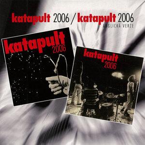Katapult 2006 / Katapult 2006 anglická verze