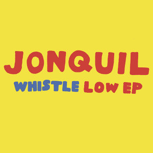 Whistle Low - EP