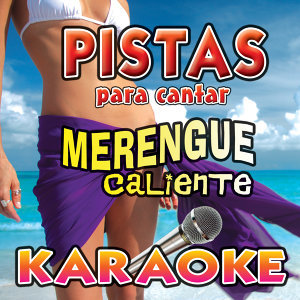 Merengue Caliente Karaoke