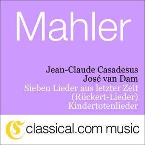 Gustav Mahler, Sieben Lieder Aus Letzter Zeit (Rückert-Lieder)