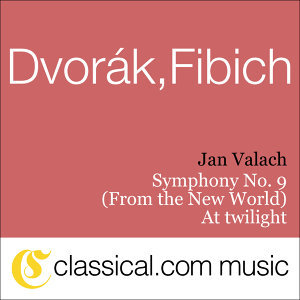Antonín Dvorák, Symphony No. 9 In E Minor, Op. 95 (From The New World)