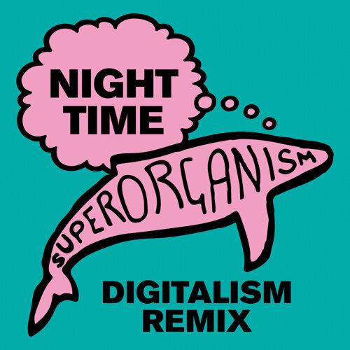 Night Time - Digitalism Nineties Time Remix