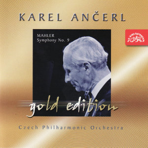 Ančerl Gold 33 Mahler: Symphony No. 9 in D major