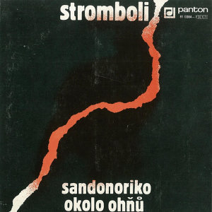 Sandonoriko / Okolo ohňů