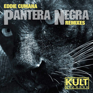 "Kult Records Presents ""Pantera Negra (Remixes)"""