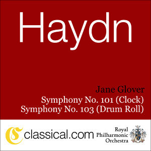Franz Joseph Haydn, Symphony No. 101 In D, Hob. I:101 (The Clock)