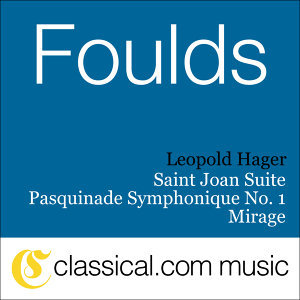 John Foulds, Saint Joan Suite, Op. 82B