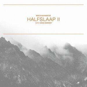 Halfslaap II / Stiltetonen