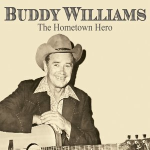 Buddy Williams: The Hometown Hero