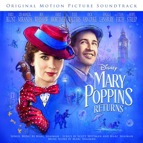 Mary Poppins Returns (愛‧滿人間電影原聲帶) - Original Motion Picture Soundtrack