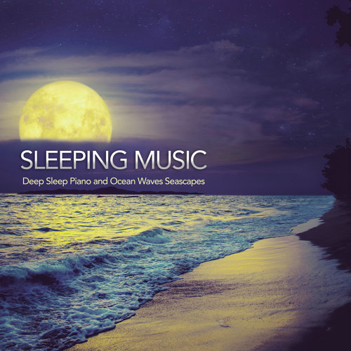 Sleeping Music - Deep Sleep Piano and Ocean Waves Seascapes
