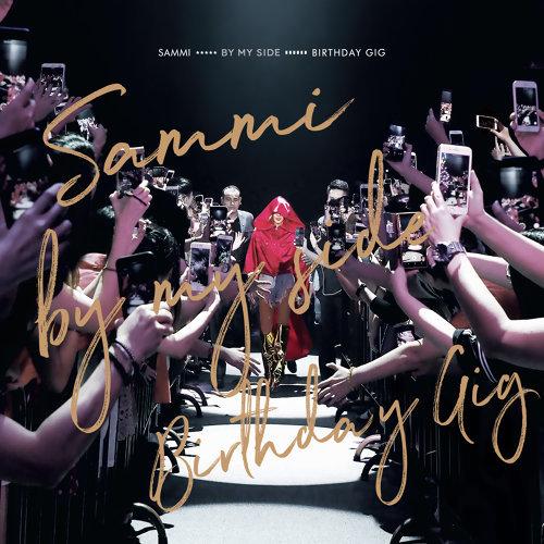 Sammi By My Side Birthday Gig - Live