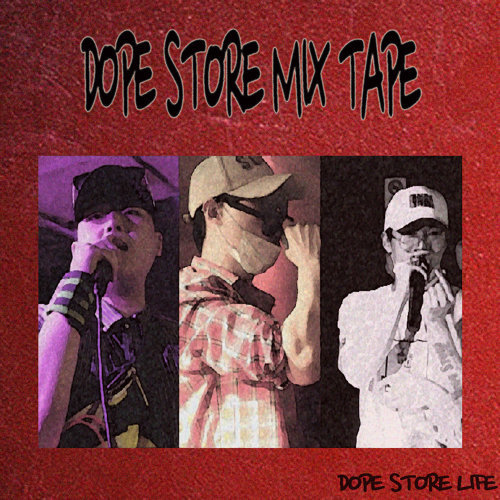 Dope Store Mixtape