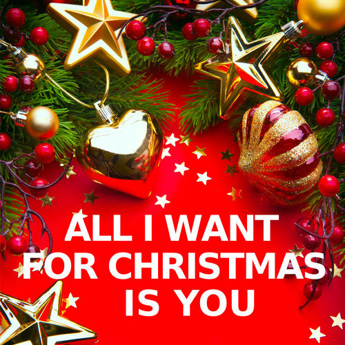 All I Want for Christmas Is You - Instrumental Versions