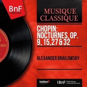 Chopin: Nocturnes, Op. 9, 15, 27 & 32 - Mono Version