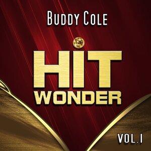 Hit Wonder: Buddy Cole, Vol. 1