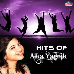 Hits of Alka Yagnik