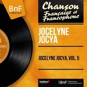 Jocelyne Jocya, vol. 5 - Mono Version